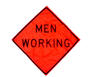 "48"" ""Men Working"" Sign"