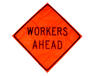 "48"" ""WORKERS AHEAD"" Sign"